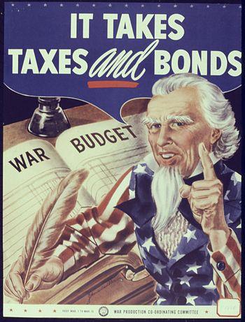 It Takes Taxes and Bonds - NARA - 534022